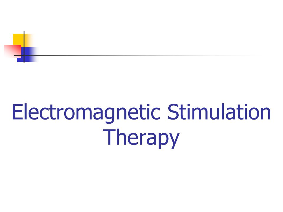 Electromagnetic Stimulation Therapy