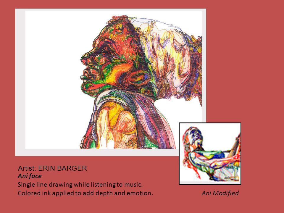 Ani face Single line drawing while listening to music. Colored ink applied to add depth and emotion. Ani Modified Artist: ERIN BARGER