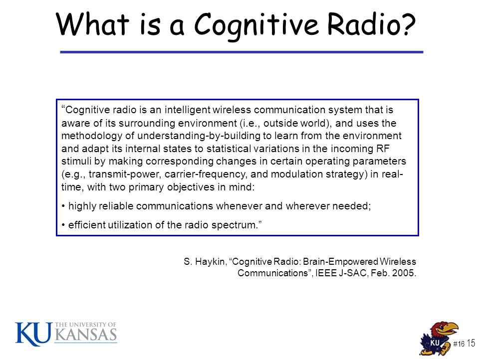 #16 15 What is a Cognitive Radio.