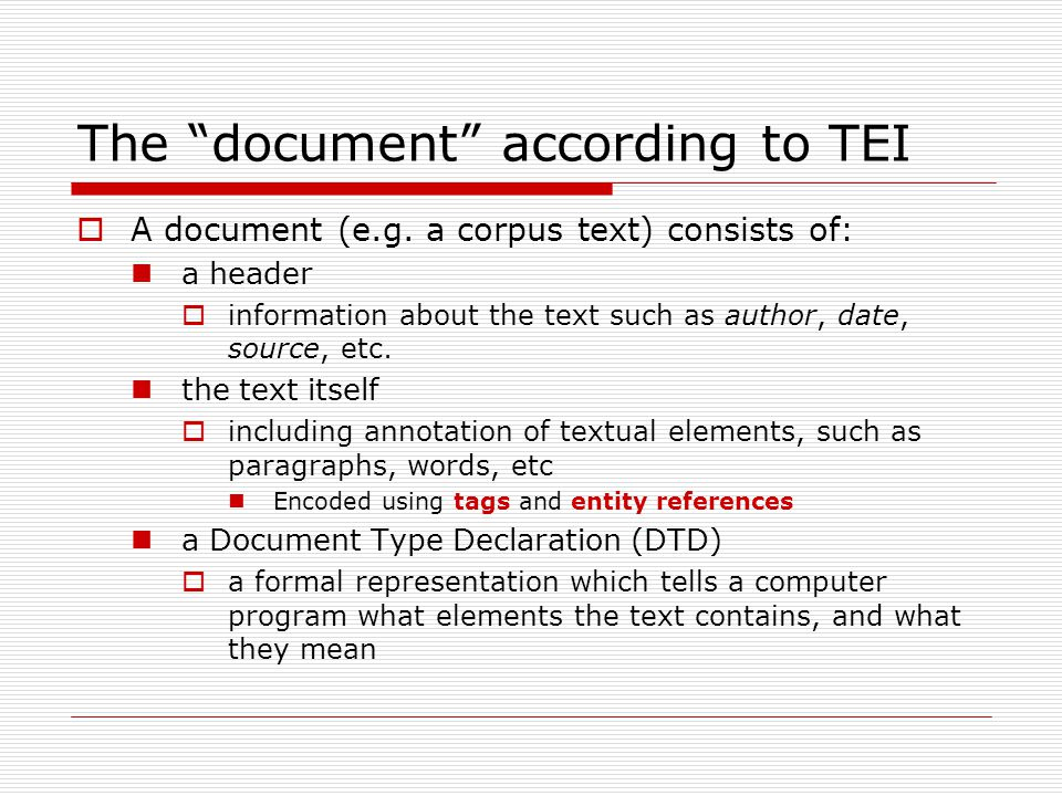 The document according to TEI  A document (e.g.
