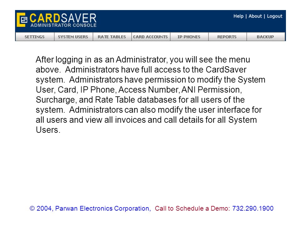 Agent statements are used to view summaries of all wholesale / termination traffic that CardSaver is used to track.