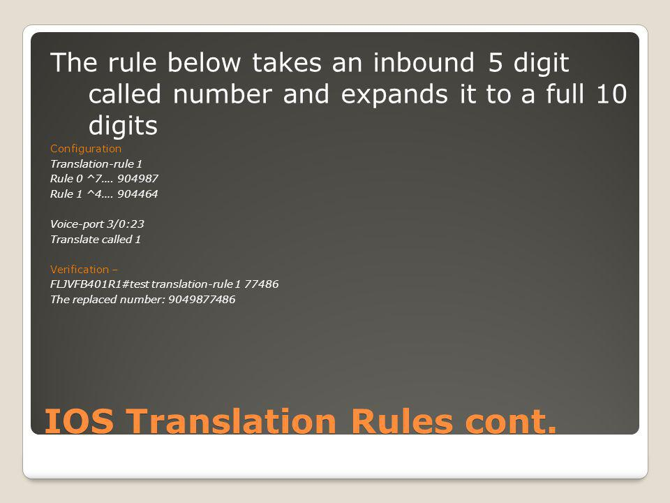 Voice Translation Rules cont.How do we verify the Translation Rules and Voice Translation Rules.