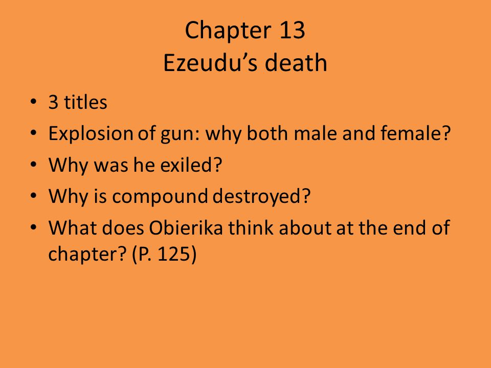 Chapter 13 Ezeudu's death 3 titles Explosion of gun: why both male and female.