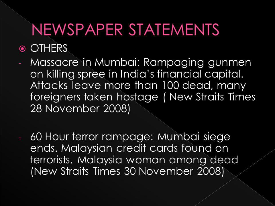  OTHERS - Massacre in Mumbai: Rampaging gunmen on killing spree in India's financial capital.