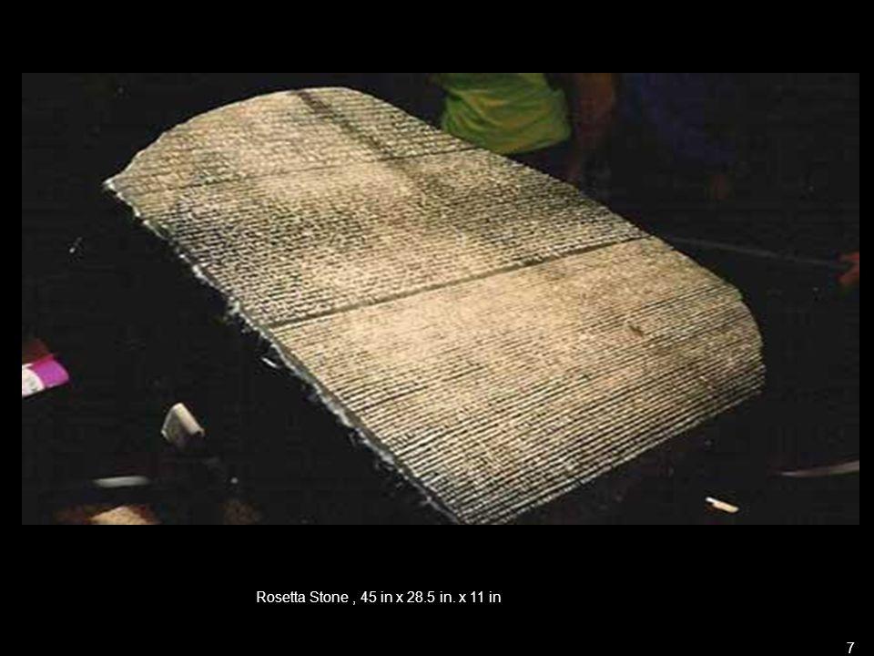Rosetta Stone, 45 in x 28.5 in. x 11 in 7