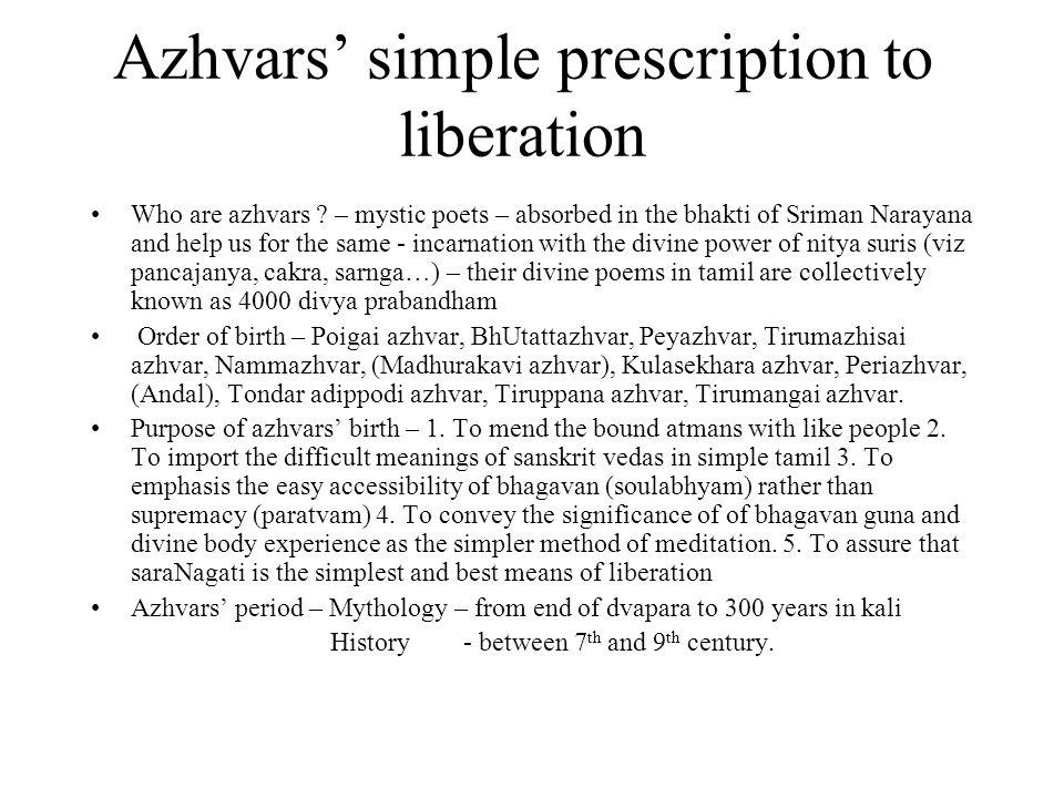 Azhvars' simple prescription to liberation Who are azhvars .