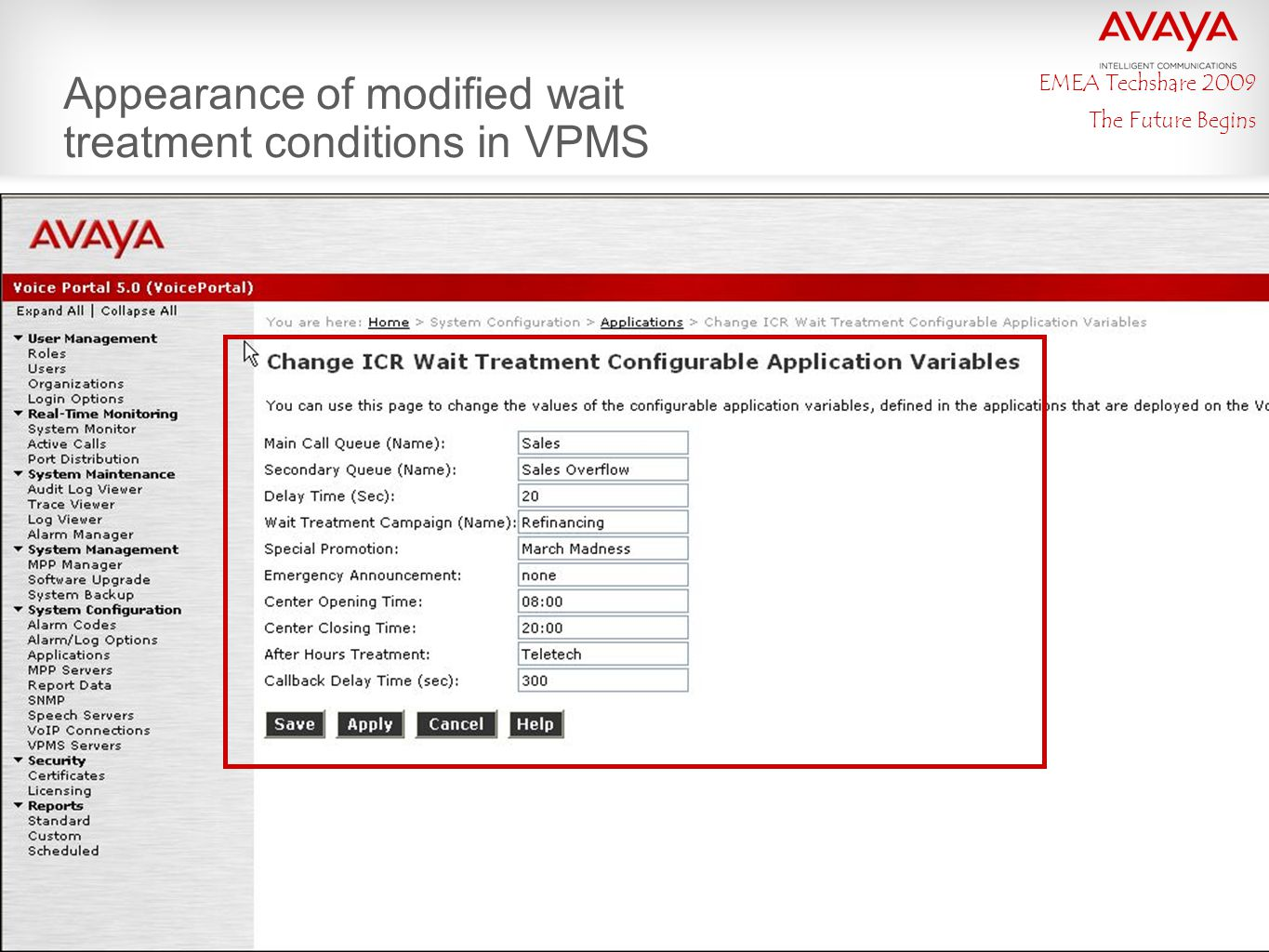 EMEA Techshare 2009 The Future Begins Appearance of modified wait treatment conditions in VPMS