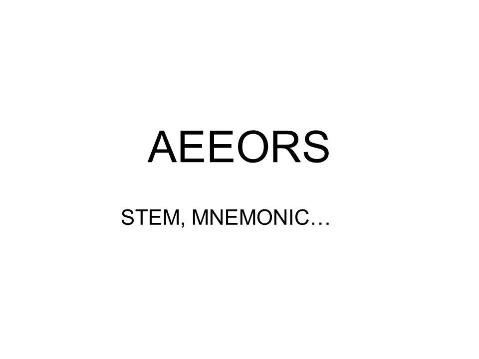 AEEORS STEM, MNEMONIC…