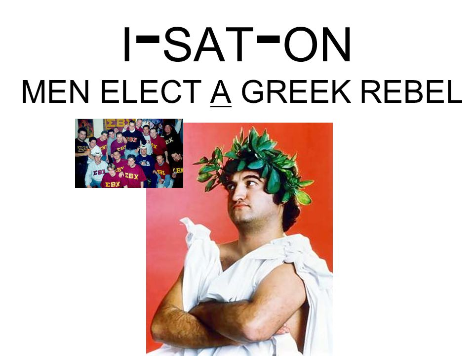 I - SAT - ON MEN ELECT A GREEK REBEL