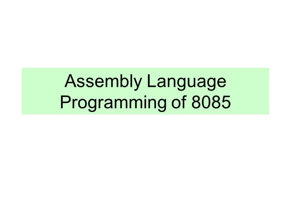 Assembly Language Programming of 8085