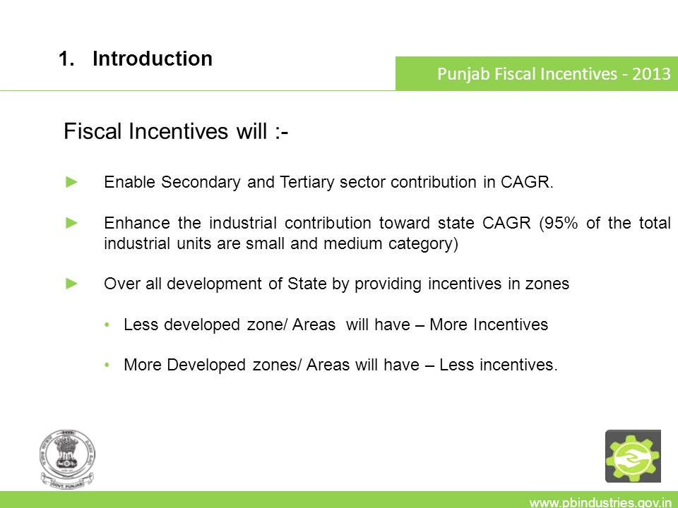 www.pbindustries.gov.in Punjab Fiscal Incentives- 2013 6.