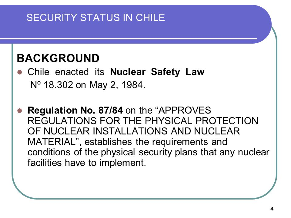 15 SECURITY STATUS IN CHILE CONTENT BACKGROUND NATIONAL THREAT ASSESSMENT RESPONSE FORCE LEGISLATIVE ASPECTS REGULATORY ASPECTS ENHANCEMENT INITIATIVES OPERATIONAL INITIATIVES CCHEN ORGANIZATIONAL STRUCTURE AUTHORIZATION PROCESS