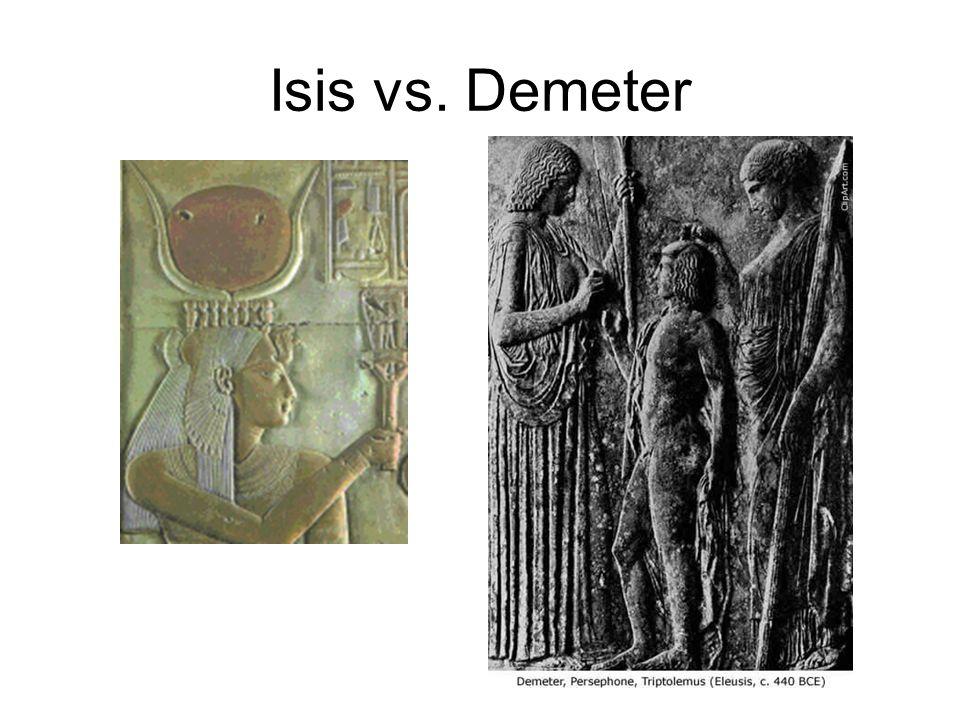 Isis vs. Demeter