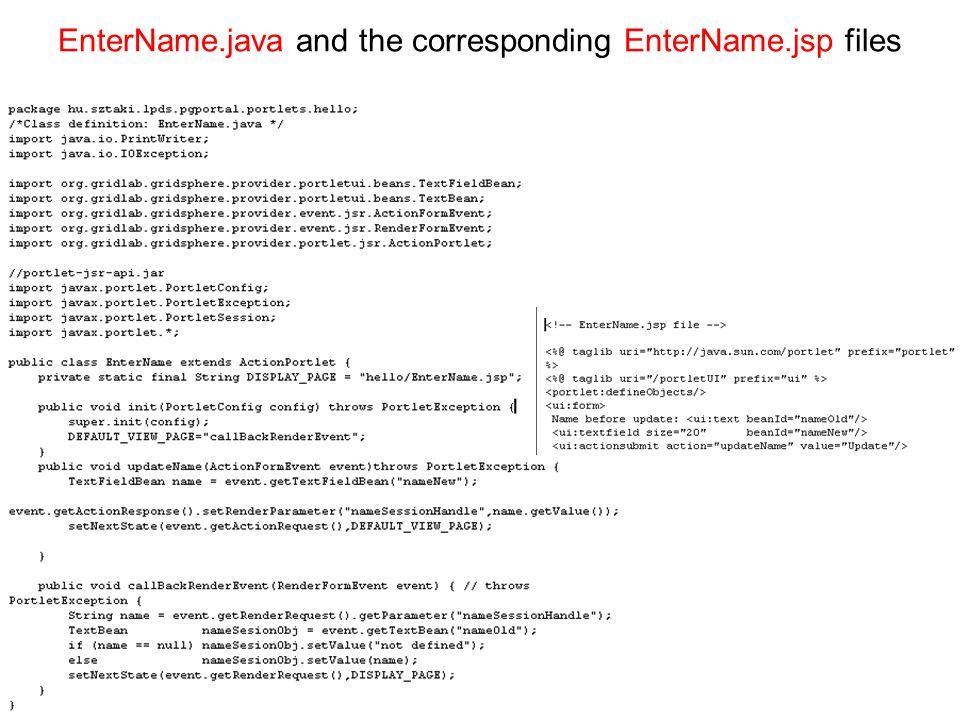 EnterName.java and the corresponding EnterName.jsp files