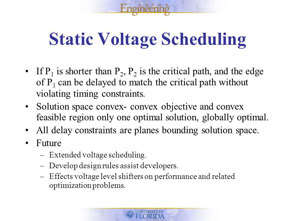 Summary Minimum Skew Utilization and Static Voltage Scaling.