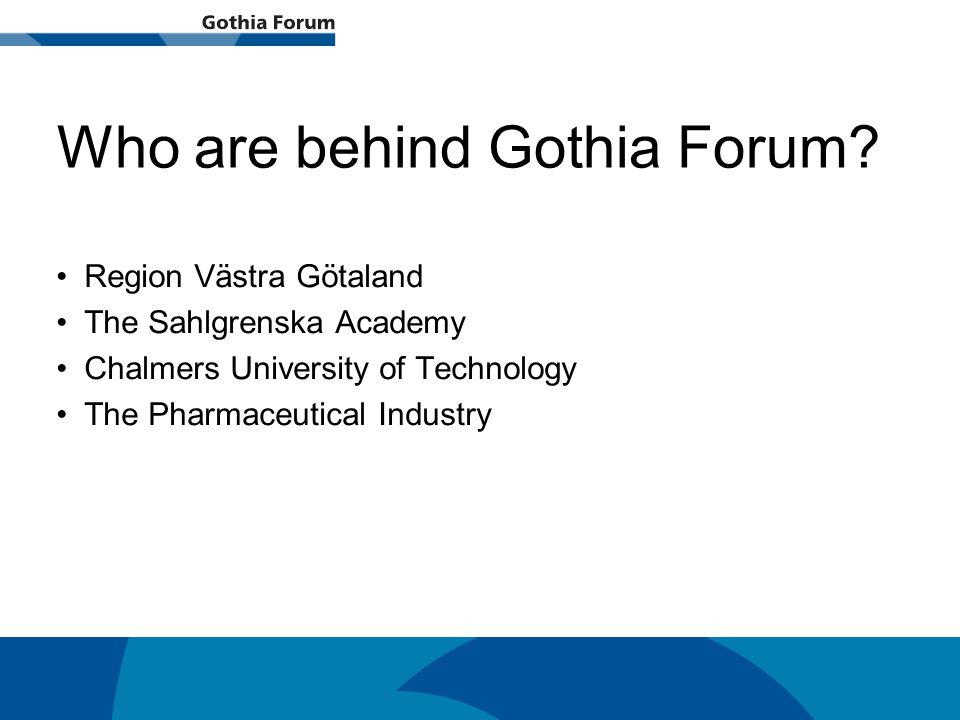Generell titel Who are behind Gothia Forum.
