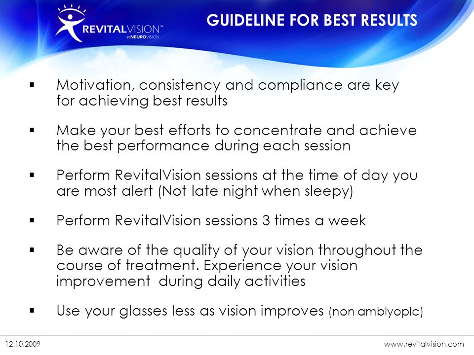 1/11/201523 12.10. 09www.revitalvision.com 1/11/201523 12.10.2009www.revitalvision.com  Motivation, consistency and compliance are key for achieving