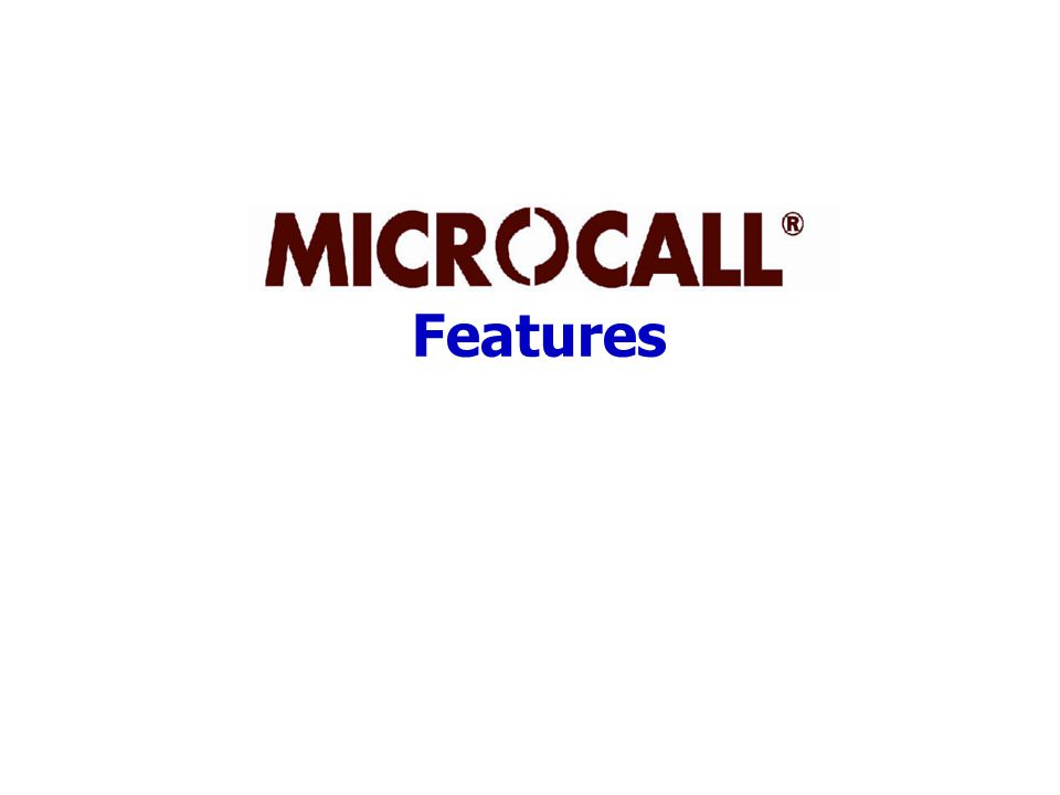 AutoPilot – Microcall's Complete Automation Instant Call Data collection Instant Call Data collection Instant Reporting Instant Reporting Automatic Costing of Calls Automatic Costing of Calls Automatic Report Distribution (email / network – local printer / intranet, file) Automatic Report Distribution (email / network – local printer / intranet, file) Automatic Archive of Old Data for Historical Reporting Automatic Archive of Old Data for Historical Reporting Instant Toll Fraud Notification Instant Toll Fraud Notification Automatic LDAP / Active Directory Integration Automatic LDAP / Active Directory Integration Automatic General Ledger Feeds Automatic General Ledger Feeds Automatic Deletion of Old Call Data Automatic Deletion of Old Call Data