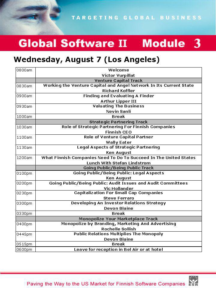 Global Software II Module I Wednesday, August 7 (Los Angeles)