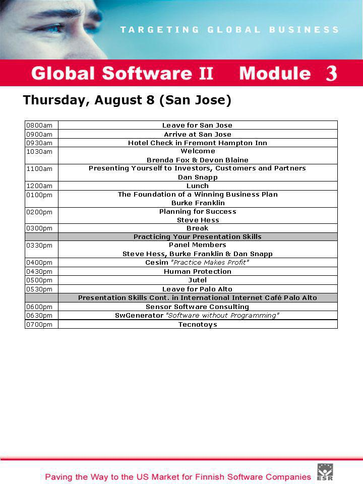 Global Software II Module I Thursday, August 8 (San Jose)