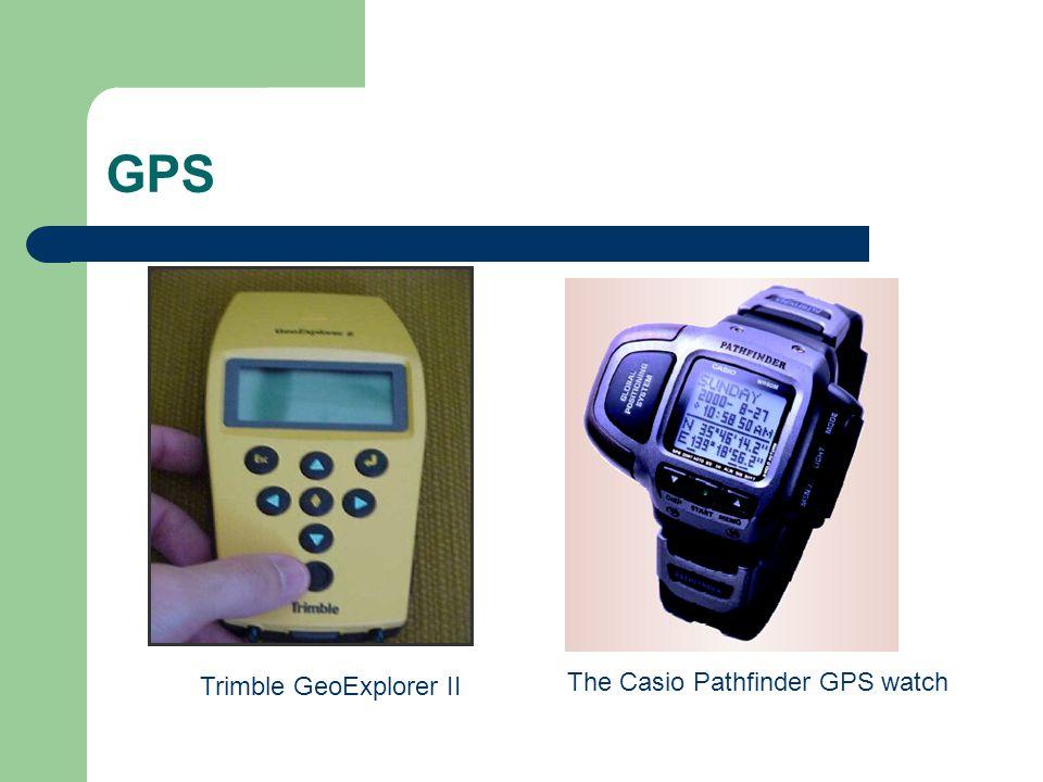 GPS Trimble GeoExplorer II The Casio Pathfinder GPS watch