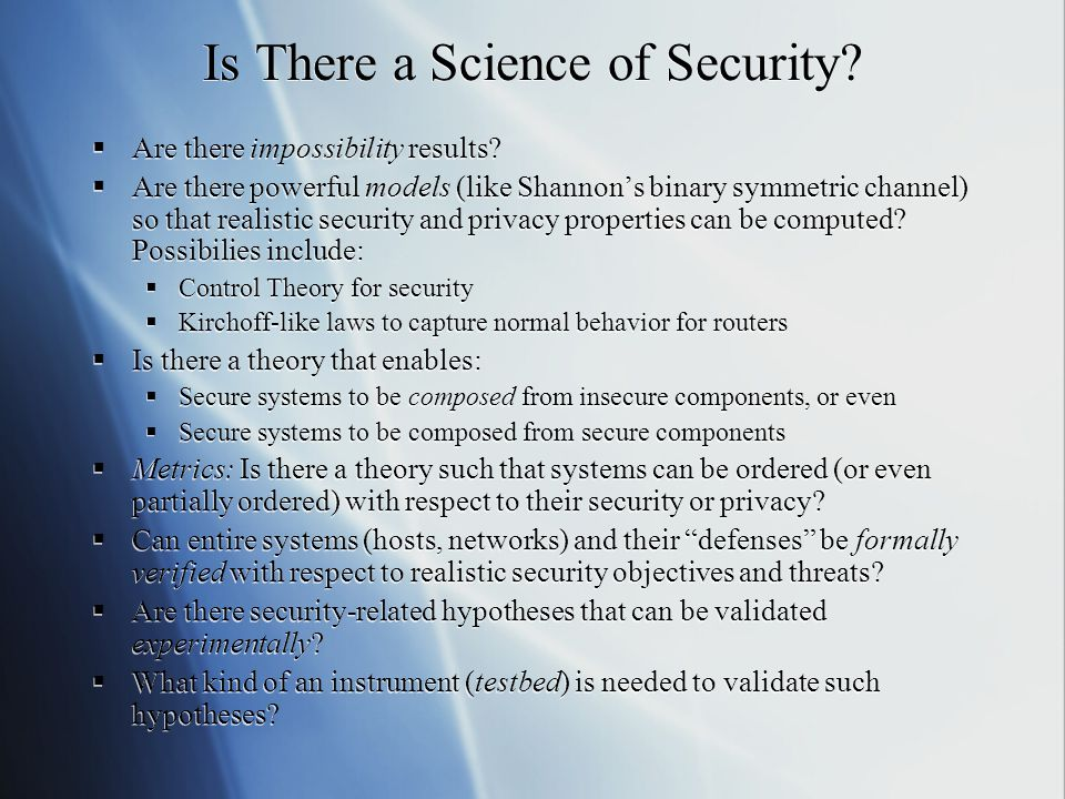 Is There a Science of Security.  Are there impossibility results.