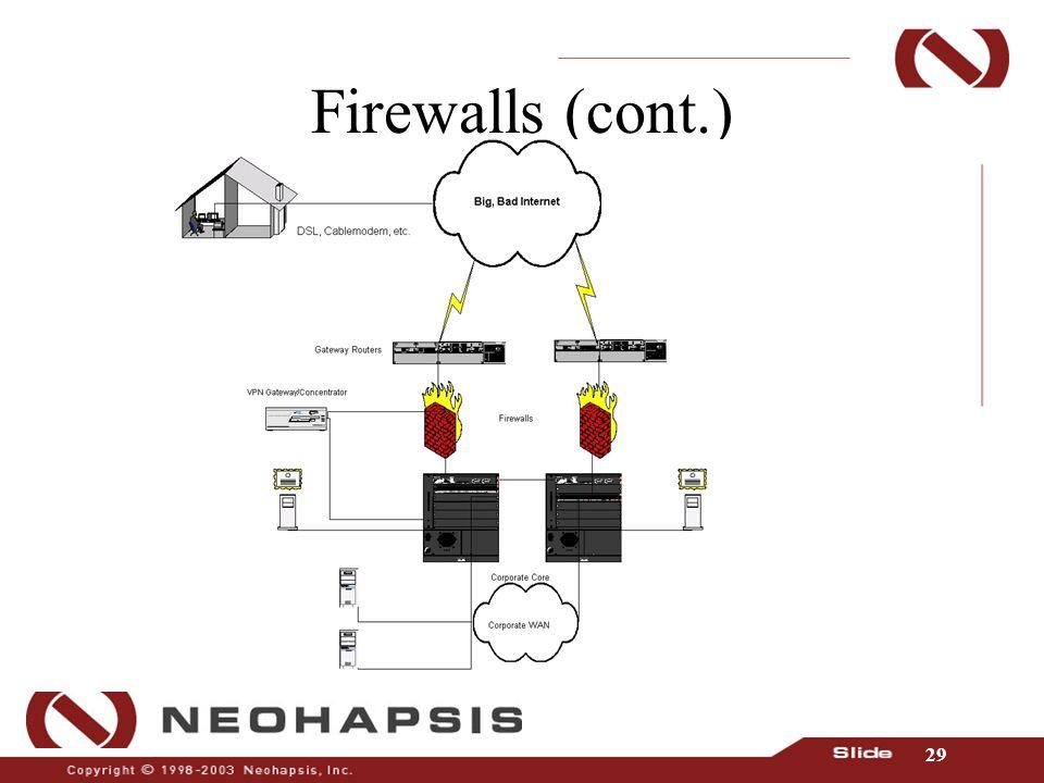 29 Firewalls (cont.)