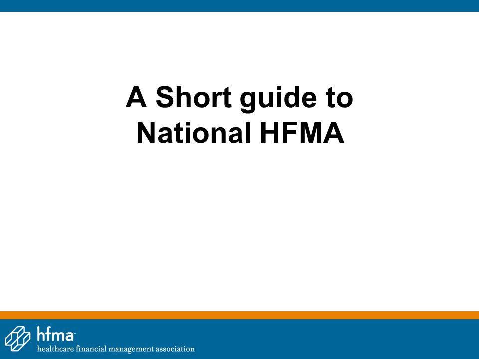 A Short guide to National HFMA