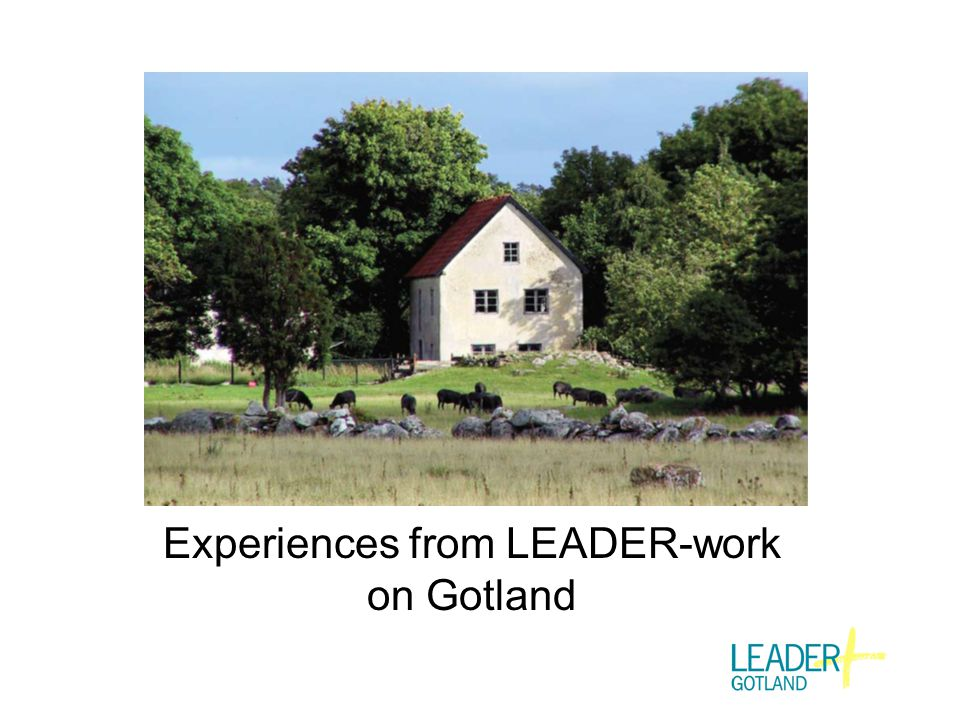 Experiences from LEADER-work on Gotland