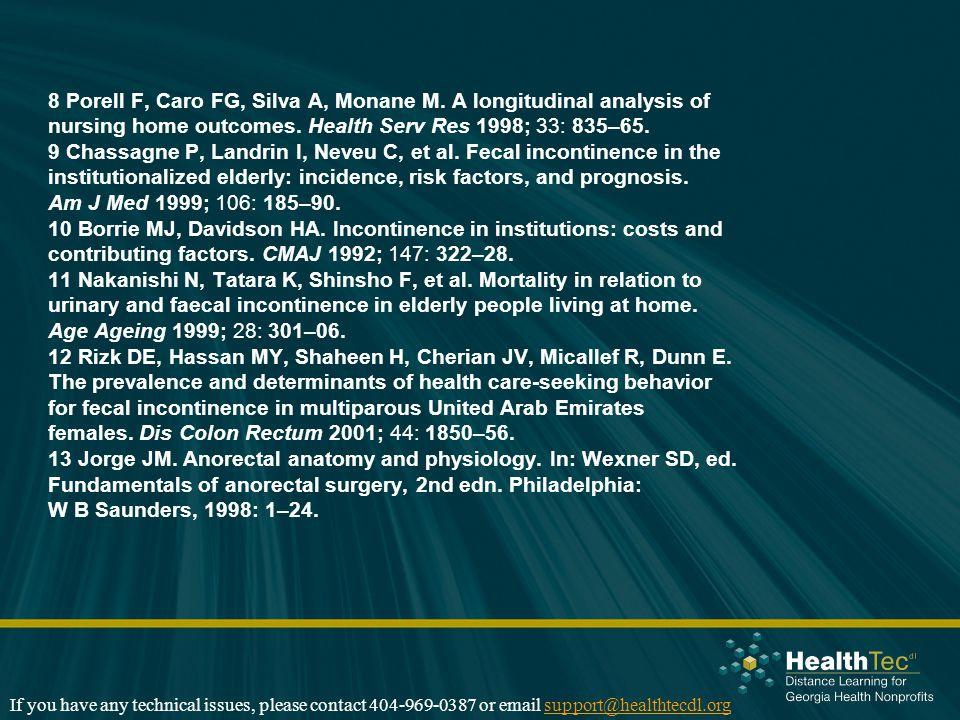 8 Porell F, Caro FG, Silva A, Monane M.A longitudinal analysis of nursing home outcomes.