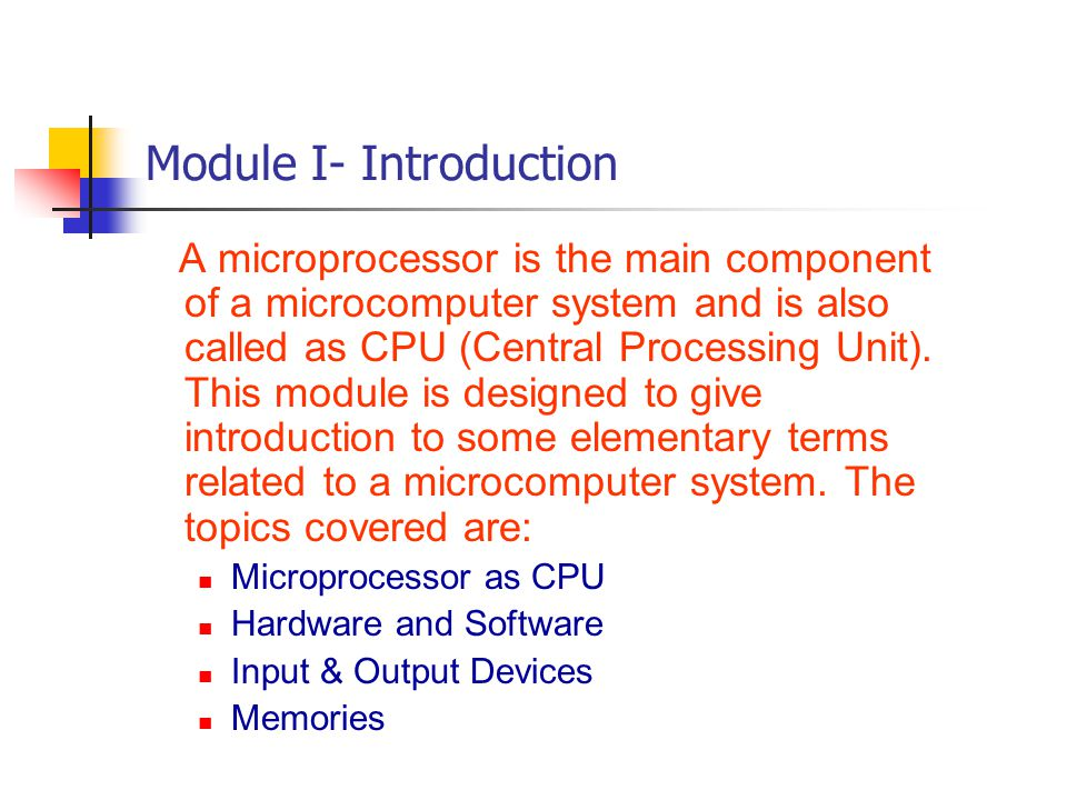 Module II- 8085 Pins For complete understanding of the interfacing circuits of memory, I/O devices etc.