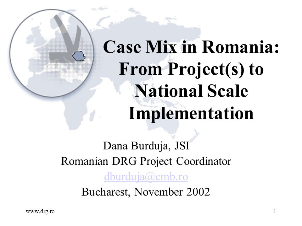 www.drg.ro12 ALOS for Romanian top 10 DRGs compared with Hungarian data 0 2 4 6 8 10 12 14 Hipertensiunea arteriala Nasterea vaginala fara dg complicat Otita medie si inf resp.