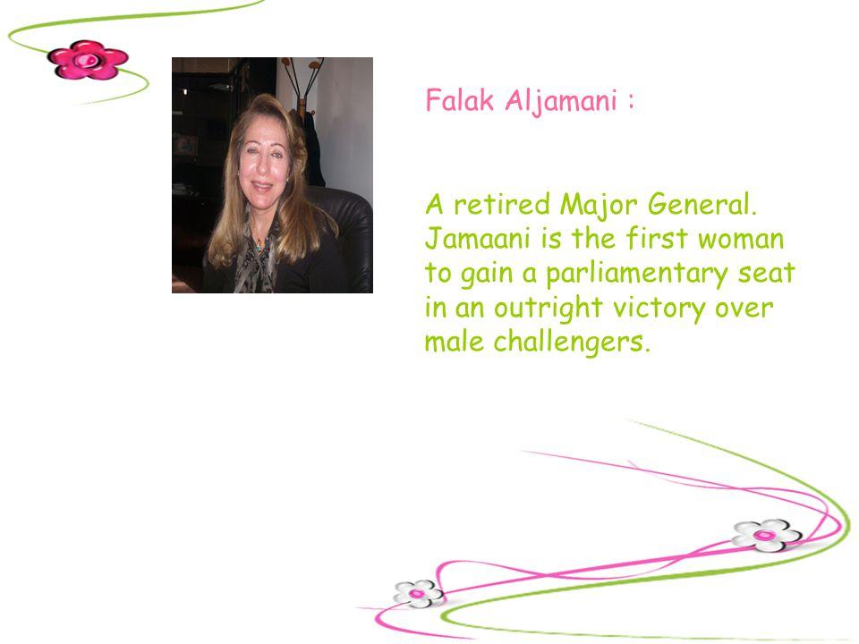 Falak Aljamani : A retired Major General.