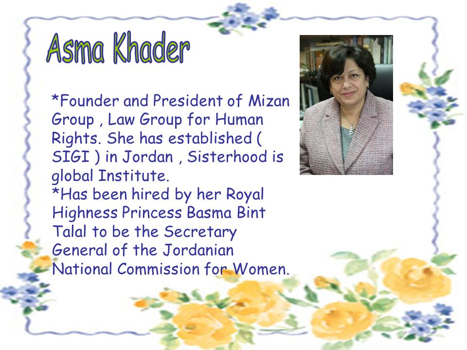 *Founder and President of Mizan Group, Law Group for Human Rights.