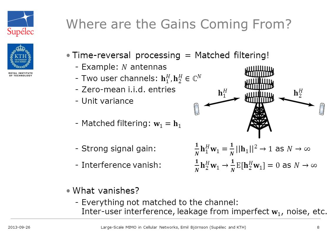 Where are the Gains Coming From? 2013-09-26Large-Scale MIMO in Cellular Networks, Emil Björnson (Supélec and KTH)8