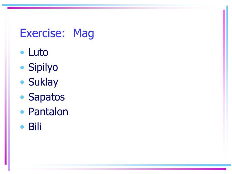 Exercise: Mag Luto Sipilyo Suklay Sapatos Pantalon Bili