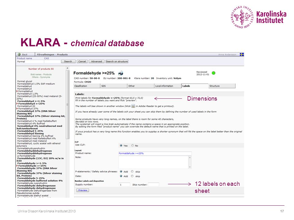 KLARA - chemical database Ulrika Olsson Karolinska Institutet 201317 Dimensions 12 labels on each sheet
