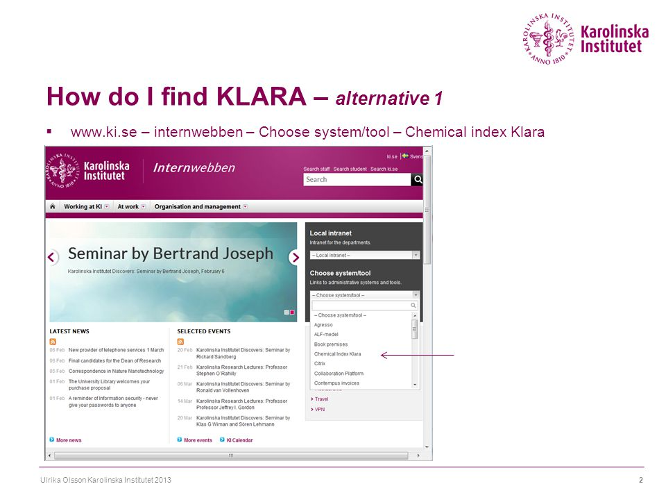 KLARA – chemical inventory Ulrika Olsson Karolinska Institutet 201323