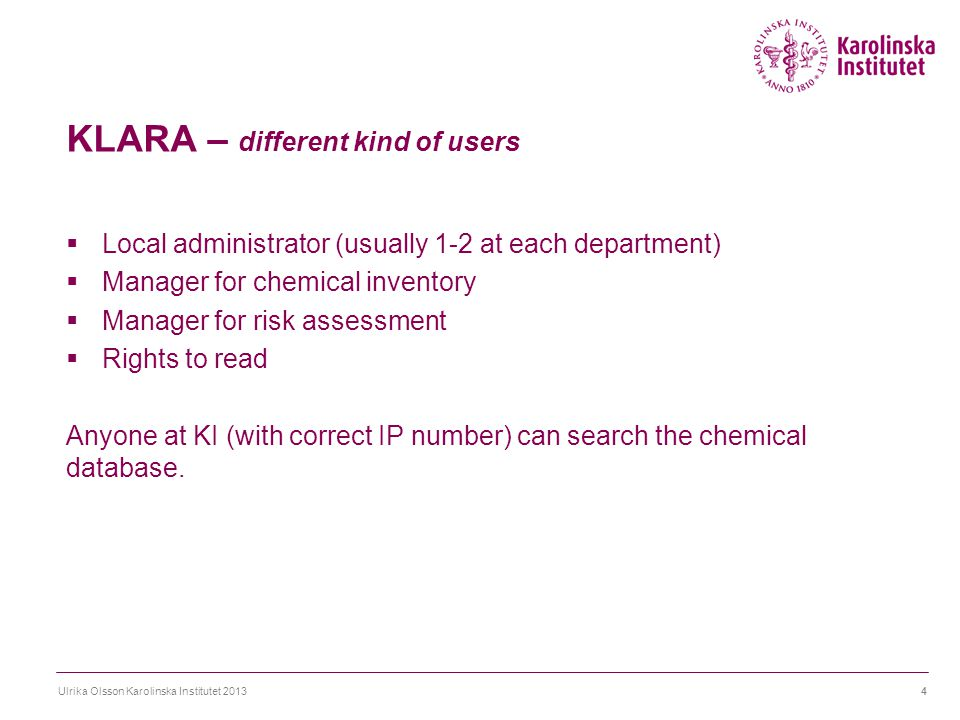 KLARA – start page Ulrika Olsson Karolinska Institutet 20135 Select language Search for products/chemicals