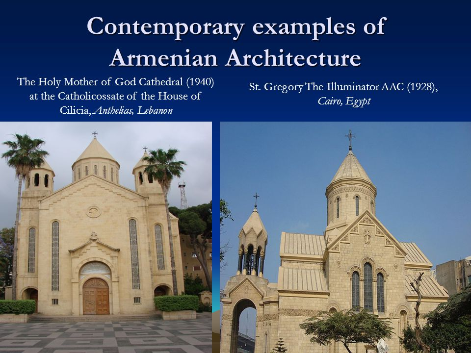 Contemporary examples of Armenian Architecture St.
