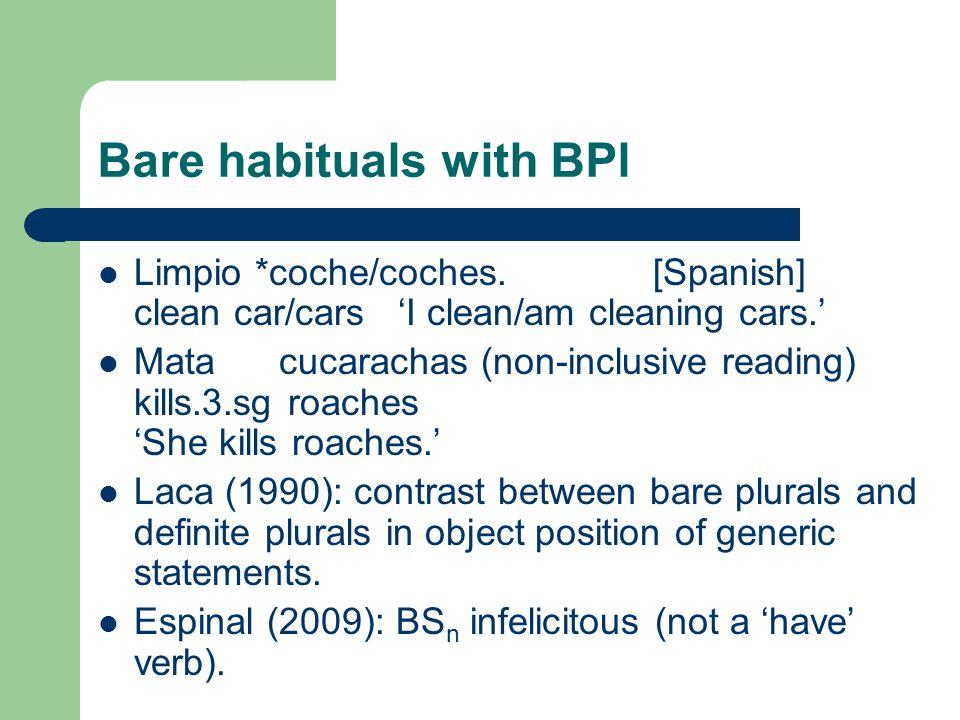 Bare habituals with BPl Limpio *coche/coches.