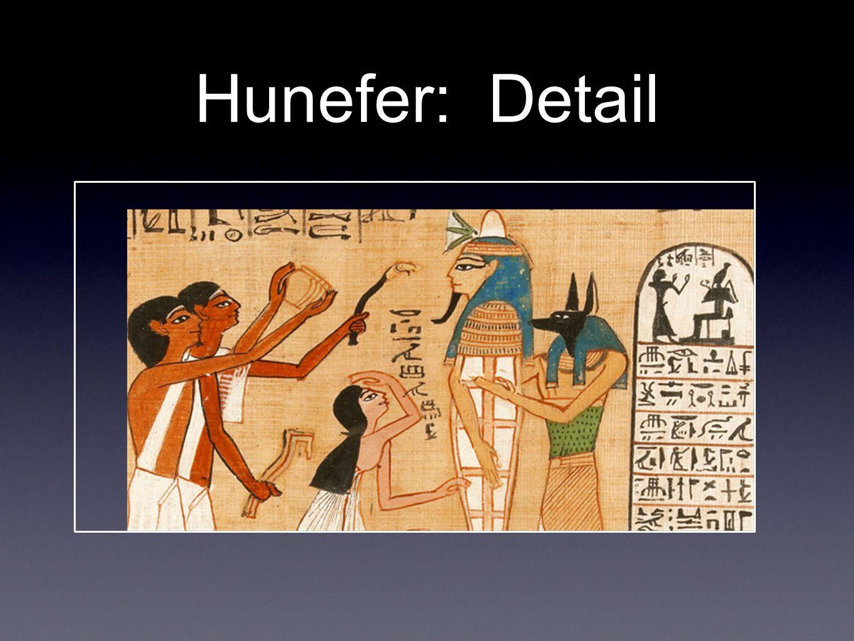 Hunefer: Detail