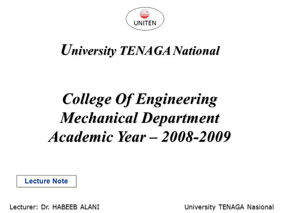 CAM University TENAGA Nasional Lecturer: Habeeb Al-Ani Computer Aided Manufacturing UNITEN Lecturer: Dr.