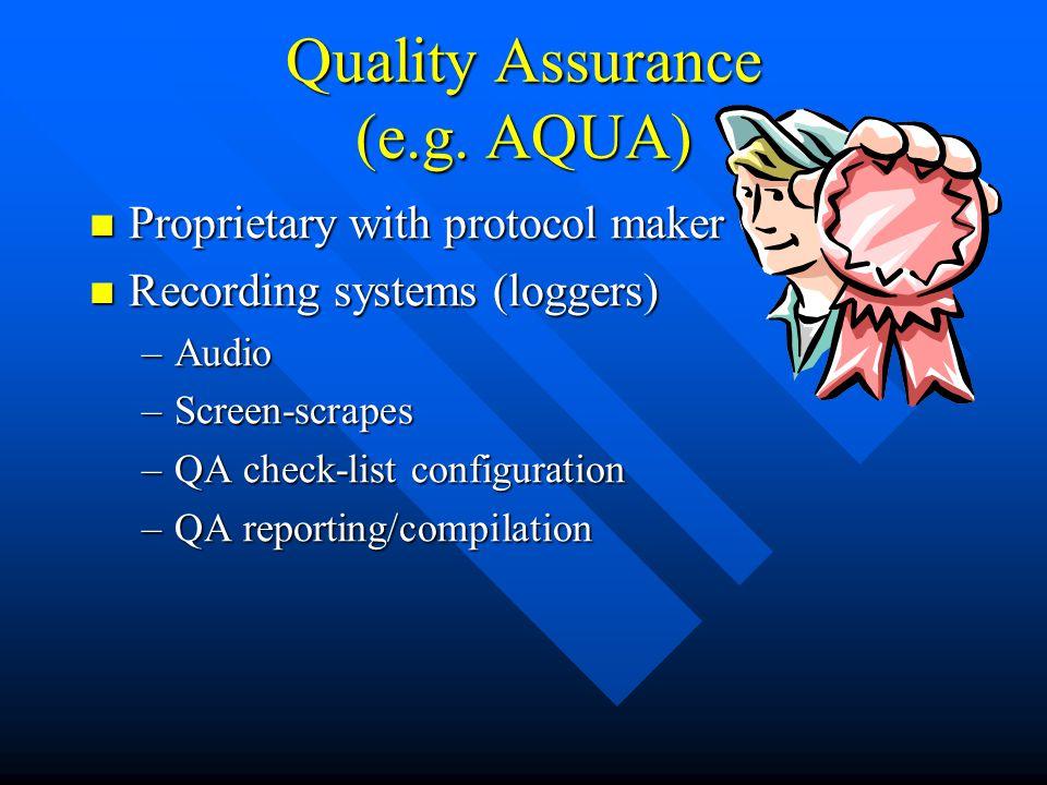 Quality Assurance (e.g.