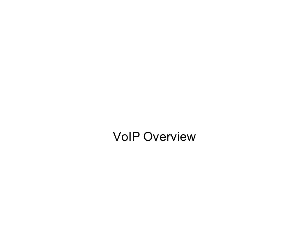 VoIP Overview