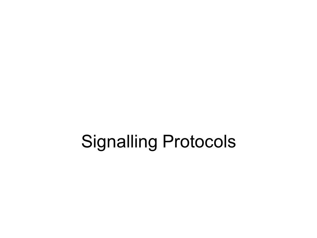 Signalling Protocols