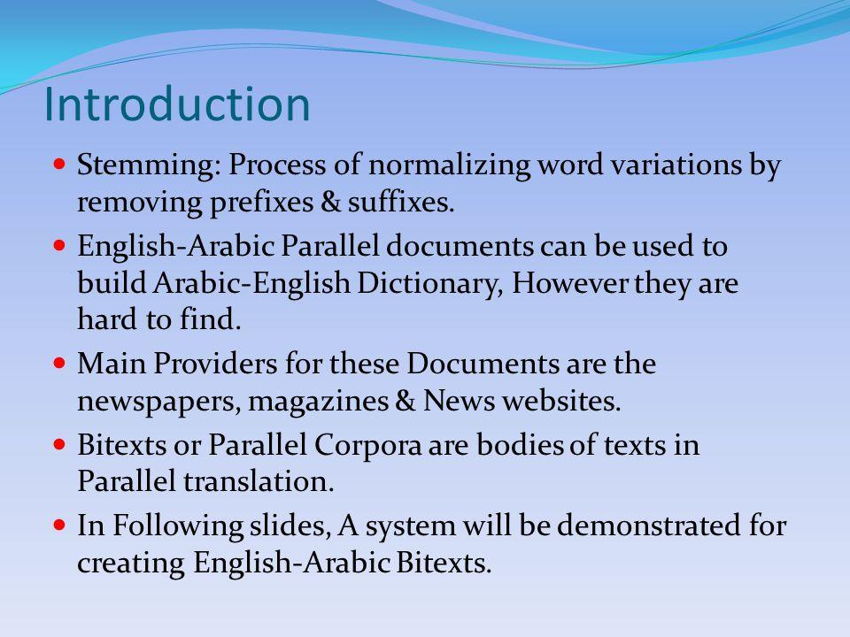 Second Algorithm (Example) Assume the following English sentences: 1.