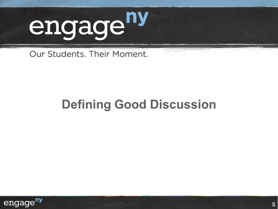 Defining Good Discussion 5