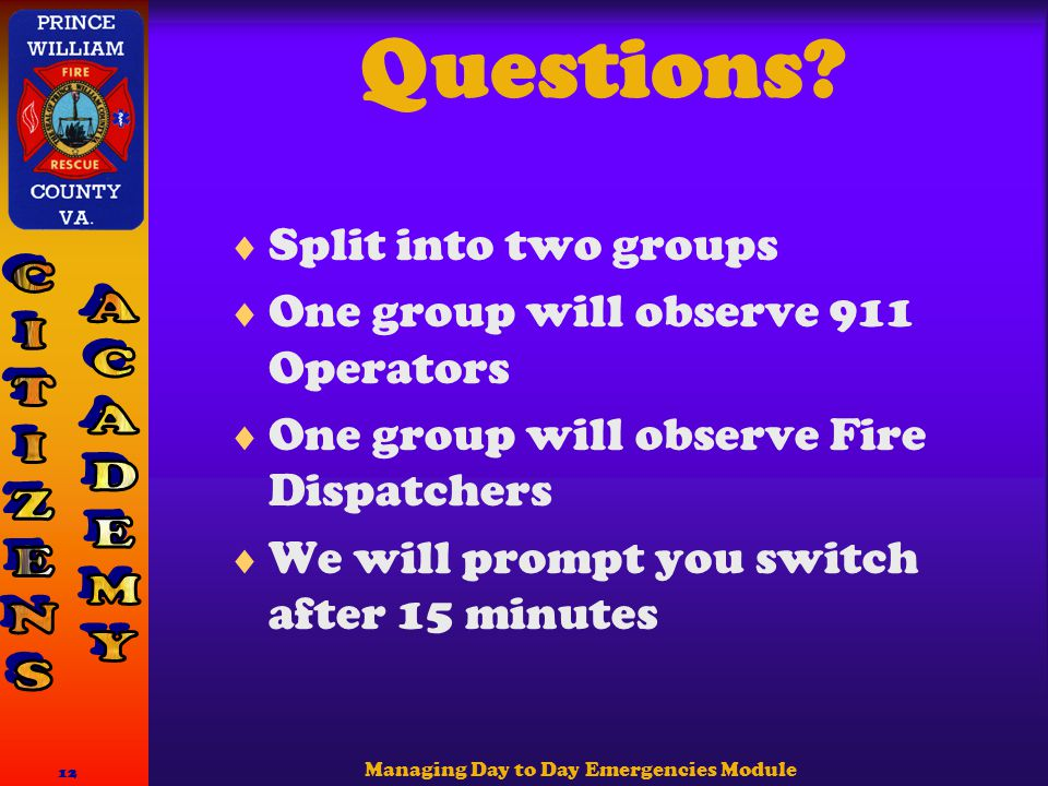 Managing Day to Day Emergencies Module 12 Questions.