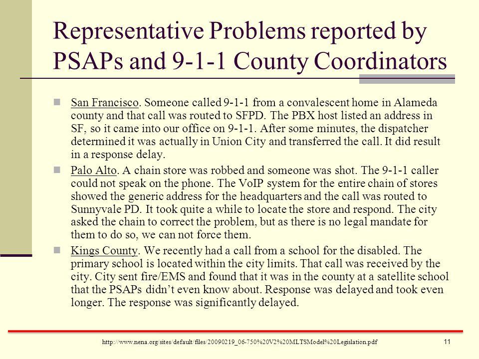http://www.nena.org/sites/default/files/20090219_06-750%20V2%20MLTSModel%20Legislation.pdf San Francisco. Someone called 9-1-1 from a convalescent hom